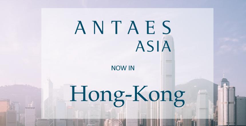 Antaes Asia ouvre un bureau à Hong Kong