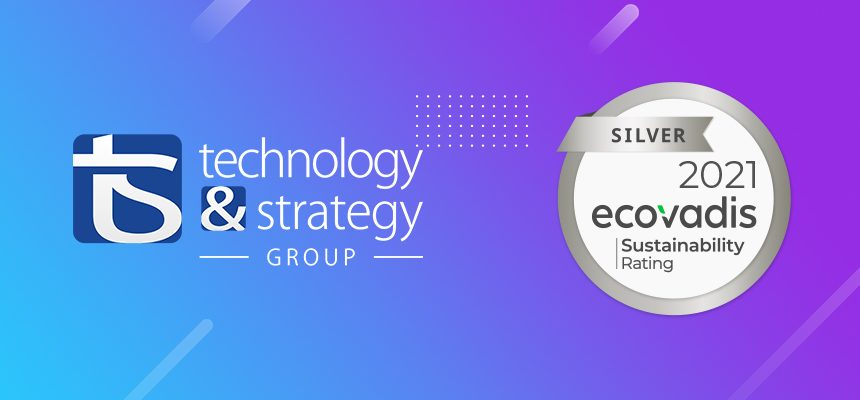 Technology and Strategy group is a EcoVadis sylver medalist ecovadist for the year 2021